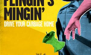 Litter Week 2013 Flingin's Mingin'