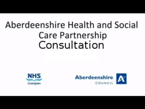Aberdeenshire Health and Social Care Partnership consultation