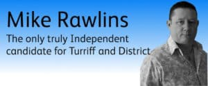 Mike Rawlins Independent candidate for Turriff and District ward